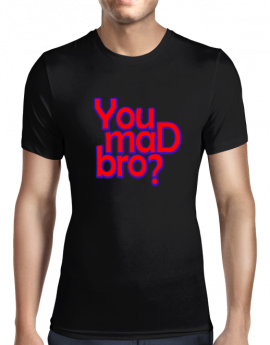 you-mad-bro-black-men-o-neck-tight-t-shirt-front
